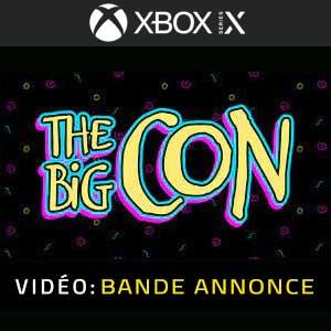 The Big Con Xbox Series X Bande-annonce Vidéo
