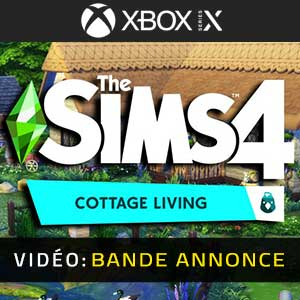 The Sims 4 Cottage Living Xbox Series X Bande-annonce vidéo