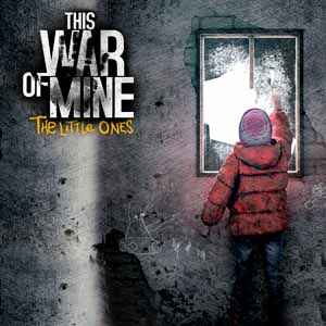 Acheter This War of Mine The Little Ones Clé Cd Comparateur Prix