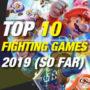 Les 10 meilleurs jeux de combat de 2019 en ce moment