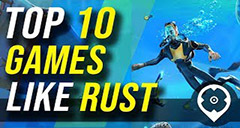 Top 10 Games like Rust