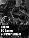 Top 10 des jeux PC de 2016