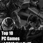 Top 10 des jeux PC de 2016 (première moitié)