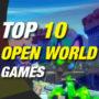 10 nouveaux jeux Open World à la mode