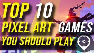 Top 10 des jeux d'art Pixel