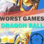 Top 20 des pires jeux de Dragon Ball
