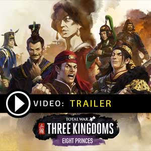 Buy Total War THREE KINGDOMS Eight Princes CD Key Compare Prices