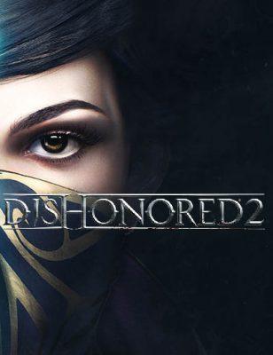 Annonce de pré-commande et nouvelle bande-annonce du gameplay pour Dishonored 2