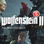 Le nouveau trailer du gameplay de Wolfenstein 2 The New Colossus est légèrement… imagé