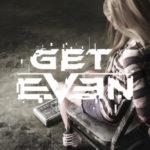 Découvrez la Vérité : Regardez la bande-annonce de lancement de Get Even !