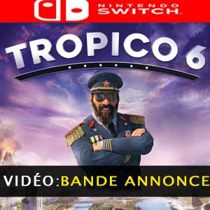 Tropico 6 Nintendo Switch Bande-annonce Vidéo