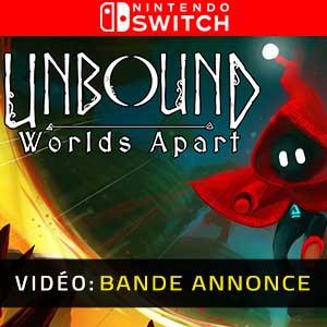 Unbound Worlds Apart Nintendo Switch Bande-annonce Vidéo