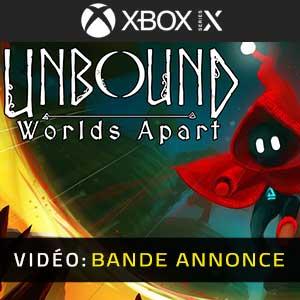 Unbound Worlds Apart Xbox Series X Bande-annonce Vidéo