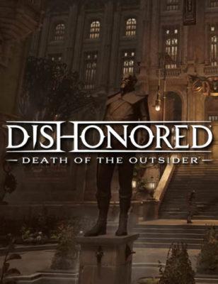Une nouvelle vidéo de Dishonored Death of the Outsider apporte de nouvelles infos sur le jeu