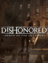 vidéo de Dishonored Death of the Outsider