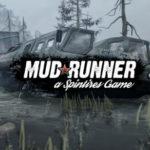 Une première vidéo gameplay de Spintires Mudrunner a été dévoilée !
