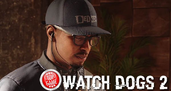 Watch Dogs 2 trailer de lancement