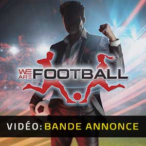 WE ARE FOOTBALL Bande-annonce Vidéo