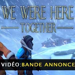 We Were Here Together Vidéo de la bande annonce