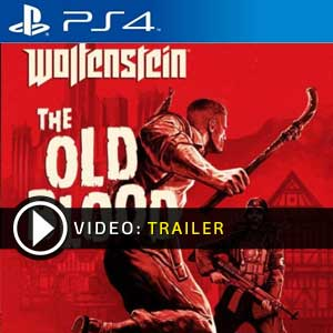 Wolfenstein The Old Blood PS4 en boîte ou à télécharger