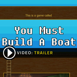 Acheter You Must Build A Boat Clé Cd Comparateur Prix