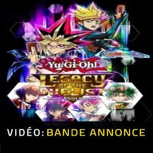 Yu-Gi-Oh! Legacy of the Duelist Link Evolution Bande-annonce Vidéo